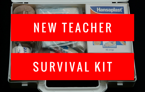 New Teacher Survival Kit