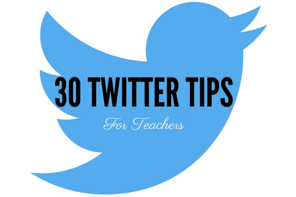 30 Twitter Tips for Teachers