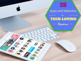 25 Apps and Websites for Tech-Loving Teachers