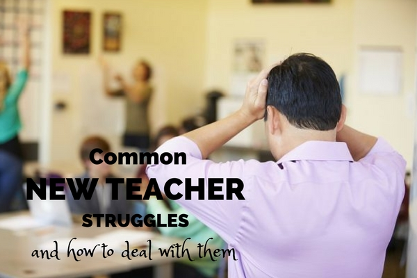 Common New Teacher Struggles