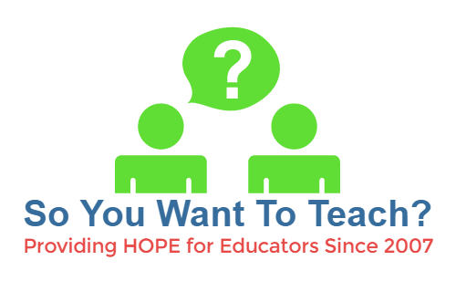So You Want To Teach