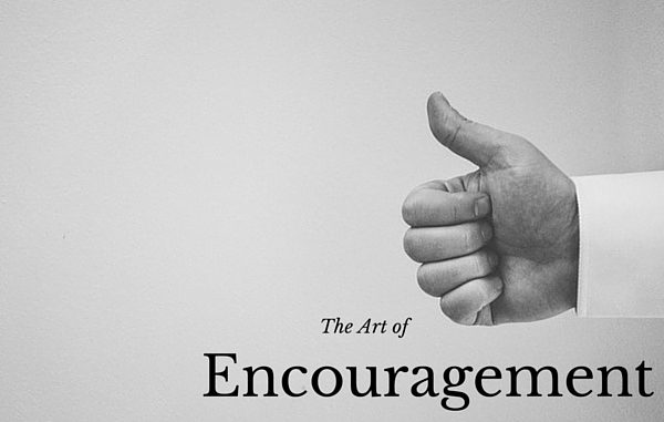 The Art of Encouragement