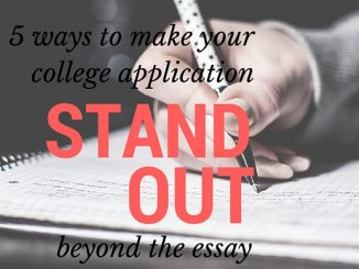 5 Ways to Make Your College Application Stand Out
