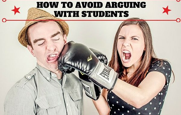 How To Avoid Arguing With Students