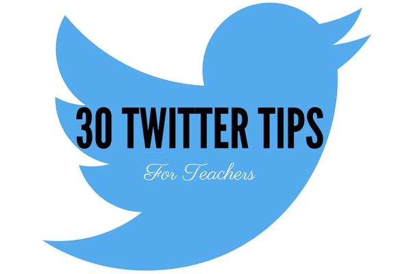 30 Twitter Tips for Teachers