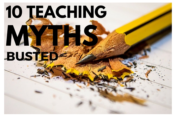 10 Teaching Myths Busted [Infographic]