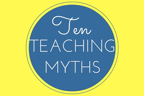 10 Teaching Myths [Infographic]